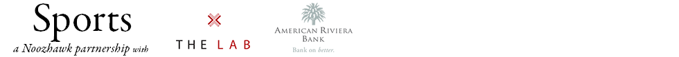 Sports: A Noozhawk Partnership with The Lab and American Riviera Bank