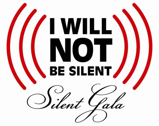 """I Will Not Be Silent"" Silent Gala"