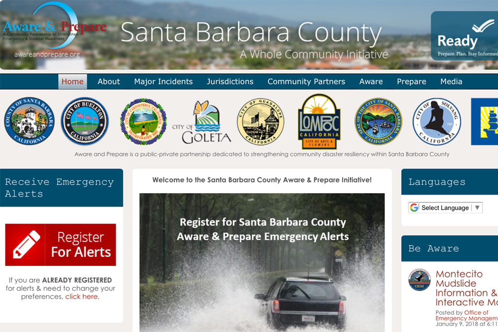 Santa Barbara Countyâ??s Aware & Prepare website provides timely alerts for weather hazards, wildfires, evacuations and other disaster information. Officials are urging all county residents to sign up.