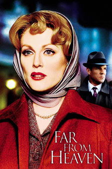 Far From Heaven stars Julianne Moore, Dennis Quaid and Dennis Haysbert.