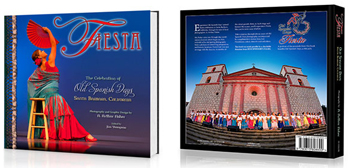 The front and back of Fiesta, The Celebration of Old Spanish Days, a book self-published by local photographer and graphic designer A. Arthur Fisher and edited by Jim Youngson. (A. Arthur Fisher photo)