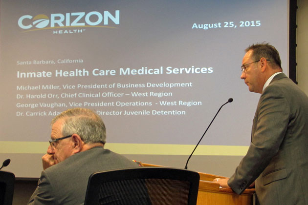 Ater a two-week delay, Michael Miller, vice president of business development for Corizon Health, gives a presenttation to the Santa Barbara County Board of Supervisors on Tuesday. The board approved an 18-month contract with the company to provide jail health care.
