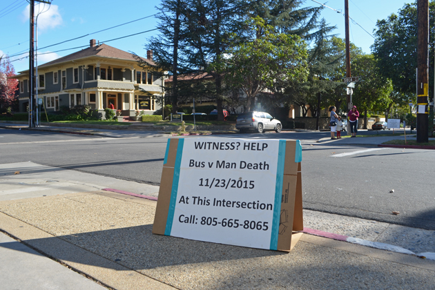 Signs seeking witnesses have been placed near the Santa Barbara intersection where Ratan Bahadur Lamichhane of Michigan was struck and fatally injured by an MTD trolley on Nov. 23.