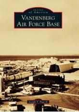 'Images of America: Vandenberg Air Force Base' is available for purchase now.