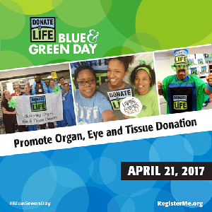 Friday marks Blue & Green Day, which promotes organ, eye and tissue donation.