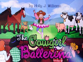 Think tutus and cowboy boots don't go together? Holly Williams says otherwise in 'The Cowgirl Ballerina.'