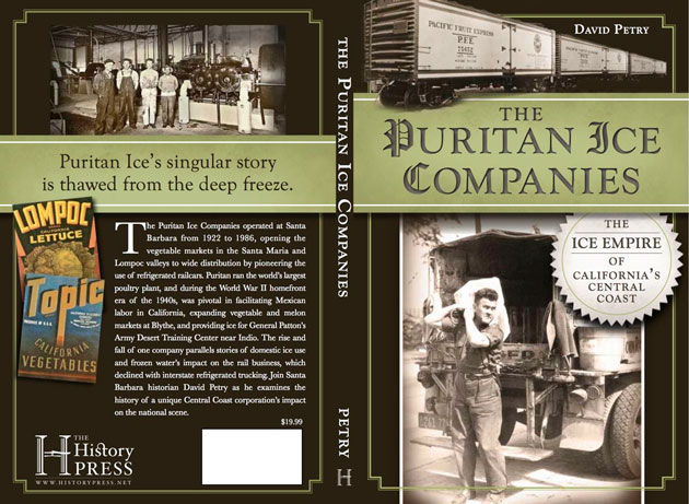The history of Santa Barbara's Puritan Ice Co. was published in 2012.