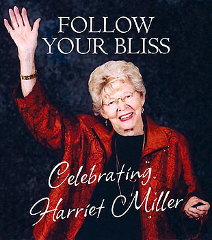 The late Harriet Miller will be the center of attention Sunday at The Granada, where friends will celebrate her life.